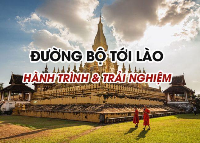 Đường bộ tới Lào, hành trình & trải nghiệm: Hà Nội-Vientian-Luang Prabang