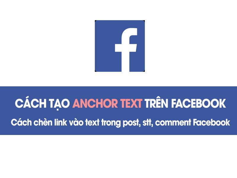 Cách tạo hyperlink/ anchor text chèn link vào chữ trong stt, comment Facebook