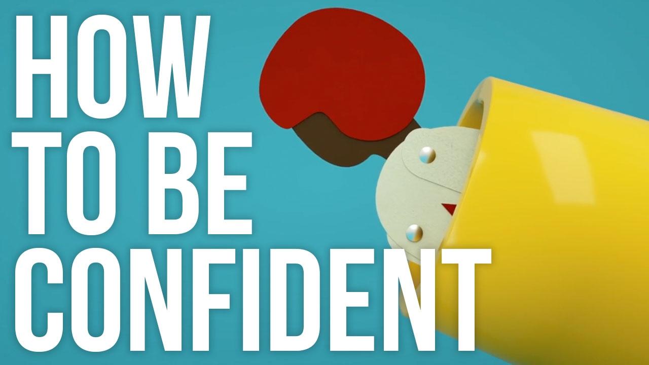 Tự tin thật sự đến từ đâu? Làm thế nào để xây dựng sự tự tin?
